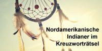 Nordamerikanische Indianer im Kreuzwortraetsel